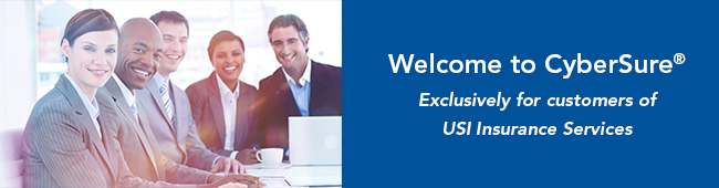 Welcome to CyberSure® Exclusively for customers of USI Insurance Services